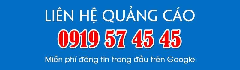 liên hệ Quảng Cáo 0919574545